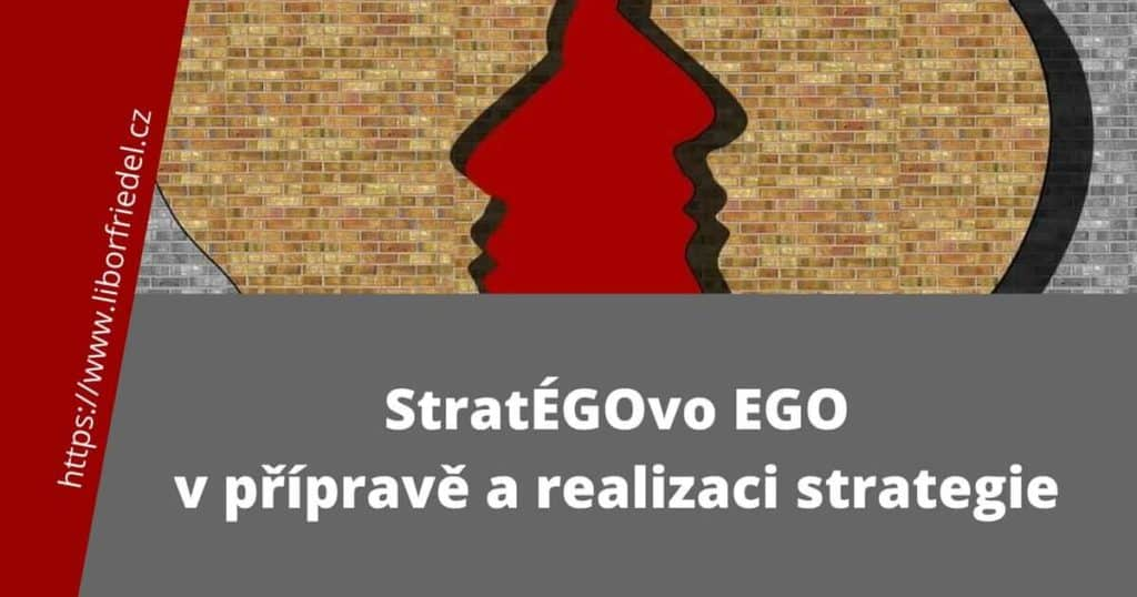 Ego stratéga ve strategii