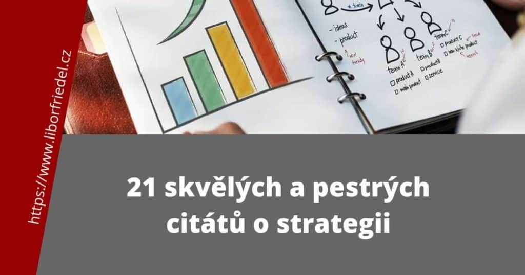 21 citátů o strategii