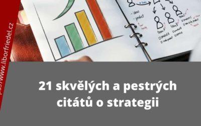 21 skvělých a pestrých citátů o strategii