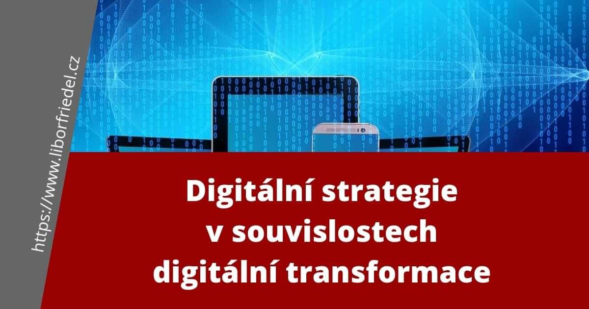 Digitální strategie v souvislostech