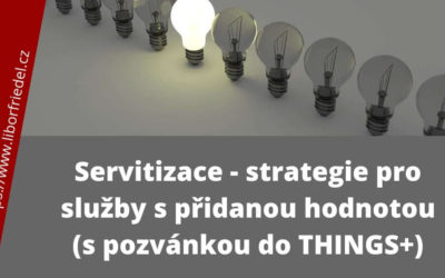 Servitizace – strategie pro služby s přidanou hodnotou