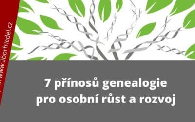 7 přínosů genealogie pro osobní růst a rozvoj