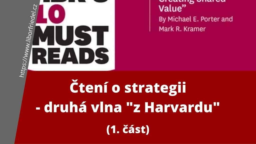 """Čtení o strategii – druhá vlna """"z Harvardu"""""""